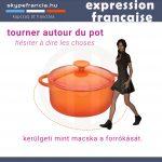 Francia kifejezések: tourner autour du pot